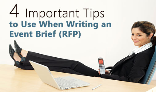4 Important Tips to use when writing an Event Brief (RFP)